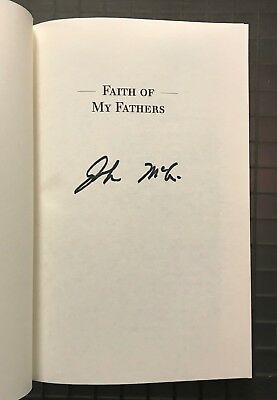 John McCain Signed FAITH OF MY FATHERS Signed Book Autographed AUTO Auction #14