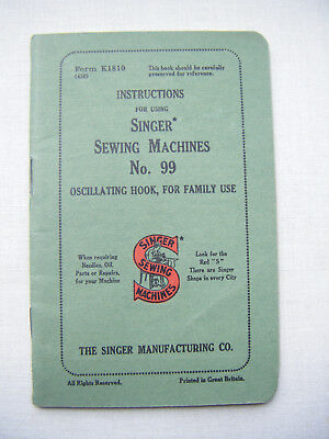 Vintage original Singer sewing machine manual and instructions No. 99