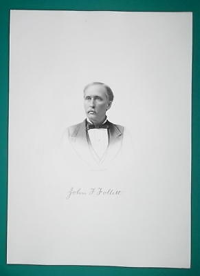 JOHN FOLLETT Vermon7 Born Ohio Lawyer & Legislator - 1881 Superb Portrait Print