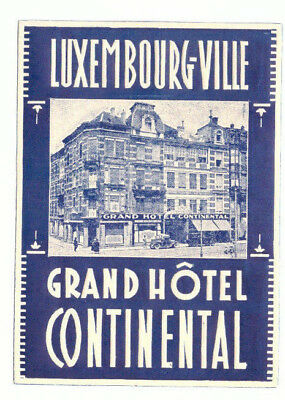 Luxembourg Ville Grand Hotel Continental Great Old Luggage Label