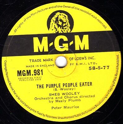 Sheb Wooley 78 The Purple People Eater / I Can't Believe You're Mine  Mgm 981 E-