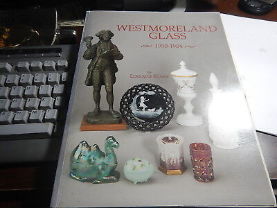 Antique Reference Book Westmoreland Glass 1950-1984 by Lorraine Kovar