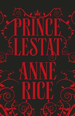 Prince Lestat: The Vampire Chronicles 11,Anne Rice- 9780701189426