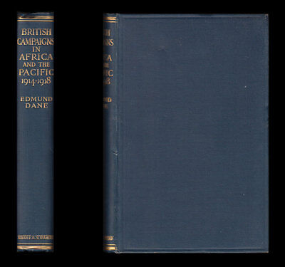 BRITISH CAMPAIGNS in AFRICA and the PACIFIC 1914-1918 Botha LETTOW-VORBECK Smuts