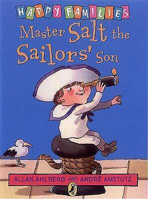 NEW - MASTER SALT the SAILOR'S SON - HAPPY FAMILIES by Allan Ahlberg (original)