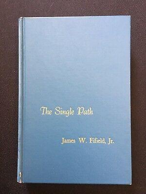 THE SINGLE PATH, by James W Figield Jr AUTOGRAPHED MESSAGE TO CHARLETON HESTON