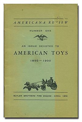 Americana Review Number One: An Issue Devoted To American Toys 1850-1900