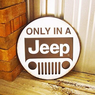 """Jeep Only In A Embossed Wrangler 12"""" Round Button Metal Tin Sign Vintage Garage"""