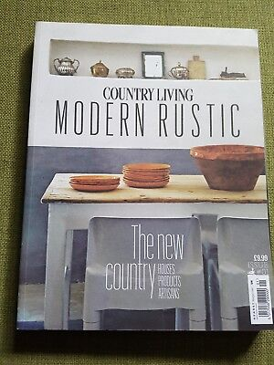 Country Living Modern Rustic Magazine Issue Number #1 ~  Excellent Condition