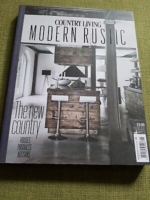 Country Living Modern Rustic Magazine Issue Number #2 ~  Excellent Condition