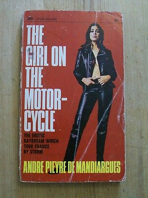 The Girl On The Motorcycle By Andre Pieyre De Mandiargues 1967 Erotic