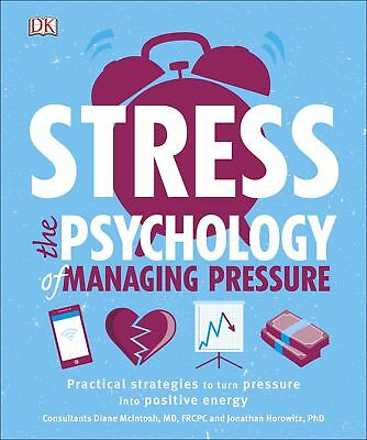 Stress The Psychology of Managing Pressure,