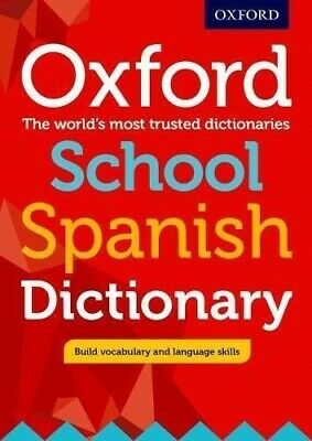 Oxford School Spanish Dictionary by Oxford University Press (Mixed media...
