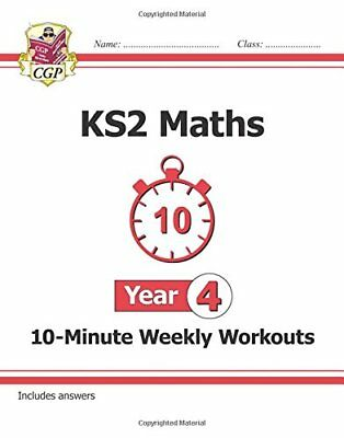 New KS2 Maths 10-Minute Weekly Workouts - Year 4 (for the New Curriculum) by...