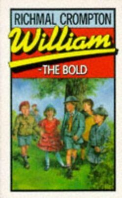 William - the bold by Richmal Crompton (Paperback / softback)