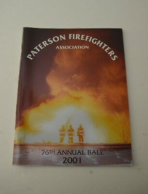 Paterson NJ Firefighters Association 76th Annual Ball Book 2001