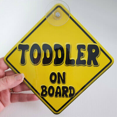 BRAND NEW   YELLOW TODDLER RANGE   Novelty Baby on Board Car Window Sign