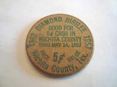DIAMOND JUBILEE Wichita County, Texas 1882 - 1957 -- wooden nickel