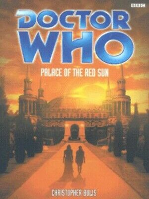 Doctor Who: Palace of the Red Sun by Christopher Bulis (Paperback)