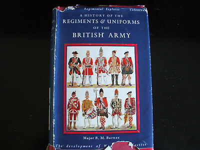 A HISTORY OF THE REGIMENTS & UNIFORMS OF THE BRITISH ARMY - Maj. Barnes - 3rd ed