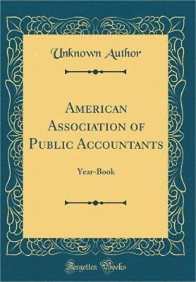 American Association of Public Accountants: Year-Book (Classic Reprint) (Hardbac