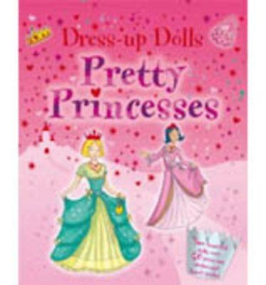 Dress-Up Dolls - Pretty Princess: 2 Beautiful Dolls and Over 50 Press-Out Clot,