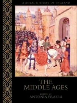 THE MIDDLE AGES (A Royal History Of England) by Earle, Peter Hardback Book The