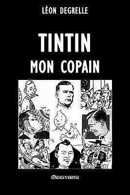 Tintin, Mon Copain by Leon Degrelle (French) Paperback Book Free Shipping!