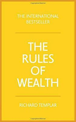 Rules of Wealth: A Personal Code for Prosperity and Plenty by Templar, Richard,