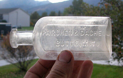 3-4 oz. 1880 old BUTTE, MONTANA TERRITORY medicine bottle PARCHEN & D'ACHEUL