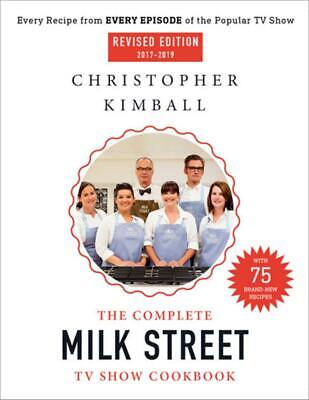 The Complete Milk Street TV Show Cookbook (2017-2019) (Revised): Every Recipe fr