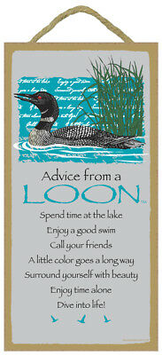 ADVICE FROM A LOON Wisdom Love WOOD SIGN wall hangng PLAQUE Wild Bird USA MADE