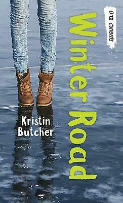 Winter Road by Kristin Butcher Paperback Book Free Shipping!