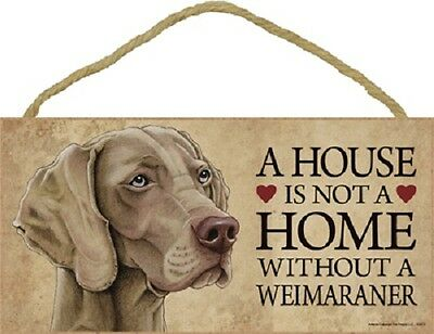 WEIMARANER House Is Not A Home DOG wood SIGN wall hanging PLAQUE puppy USA MADE