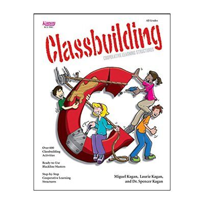Classbuilding: Cooperative Learning Activities by  Kagan