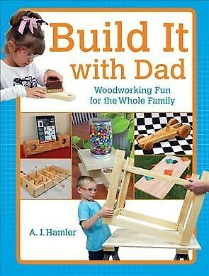 Build It With Dad, Paperback by Hamler, A. J., ISBN 1440338965, ISBN-13 97814...