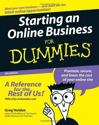 Starting an Online Business For Dummies (US Edition),Greg Holden