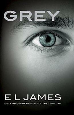 Grey: Fifty Shades of Grey as told by Christian, James, E L | Paperback Book | G