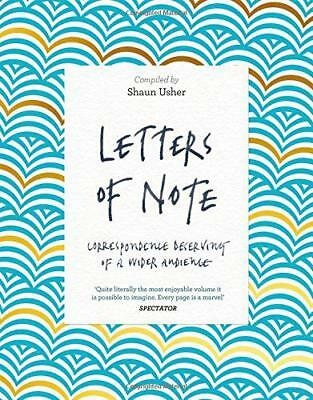 Letters of Note: Correspondence Deserving of a Wider Audience by Usher, Shaun, N