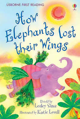 NEW USBORNE First Reading ( LEVEL TWO ) HOW ELEPHANTS LOST THEIR WINGS pb 2