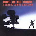 Home Of The Brave: A FILM BY LAURIE ANDERSON CD (1999)