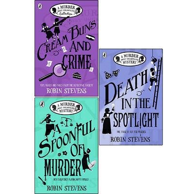 Robin Stevens 3 Books Collection set Death in the Spotlight Spoonful of Murder