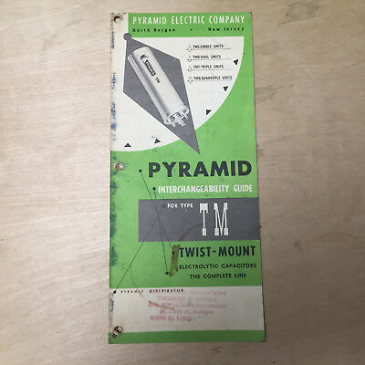 Vtg Pyramid Electric Co Catalog/Interchangeability Guide ~ Capacitors 1950's?