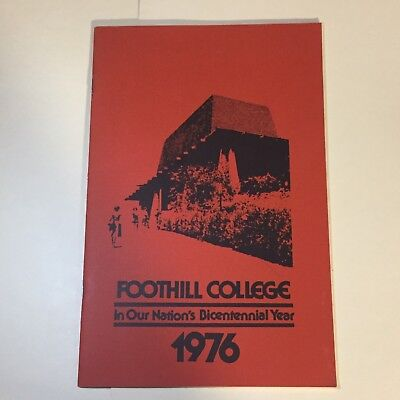 1976 Foothill College Los Altos Hills CA Bicentennial Booklet