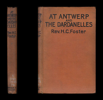 AT ANTWERP AND THE DARDANELLES 1914-15 Royal Naval Division SECOND NAVAL BRIGADE
