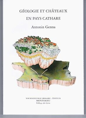 """geologie Et Chateaux En Pays Cathare"" A. Genna (2005) Aude / Corbieres..."