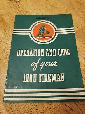 Operation and Care of your Iron Fireman Manual Booklet Vtg 1940 Coal Burner