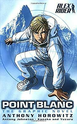 Point Blanc: The Graphic Novel (Alex Rider), Anthony Horowitz & Antony Johnston,