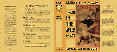 Ernest Hemingway DEATH IN THE AFTERNOON facsimile dust; NO BOOK, fac. DJ ONLY