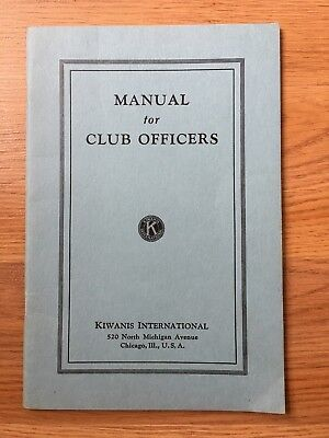 Kiwanis International MANUAL FOR CLUB OFFICERS Chicago 1941 Pamphlet ~ RARE